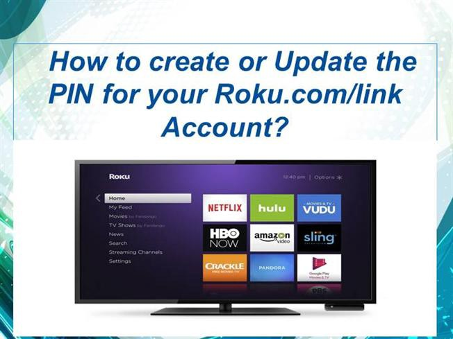 create PIN within your Roku account